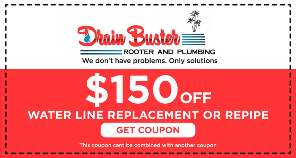 Drain Buster Water Line Replacement Coupon